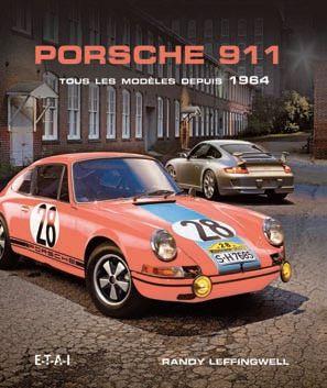 Porsche 911 tous les modèles depuis 1964