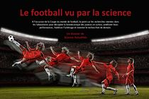 Mondial 2014 : la science qui se cache derrière le football